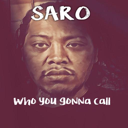Saro альбом Who You Gonna Call