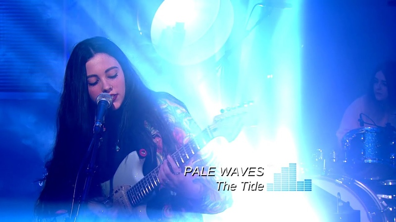 Pale Waves - The Tide (TV 2015)