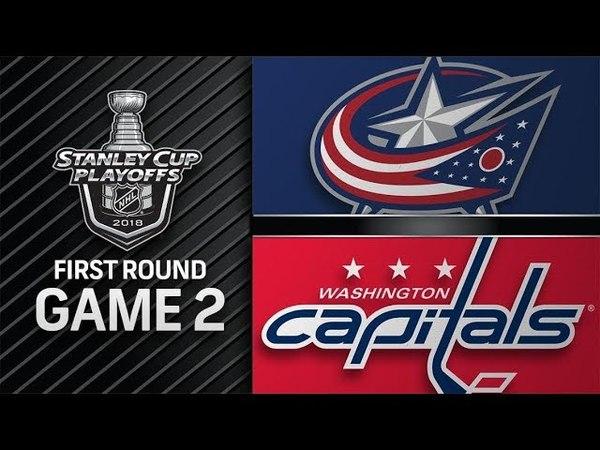 Columbus Blue Jackets vs Washington Capitals – Apr. 15, 2018 | Game 2 | Stanley Cup 2018. Обзор » Freewka.com - Смотреть онлайн в хорощем качестве