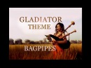 Now We Are Free Bagpipe cover Gladiator theme The Snake Charmer