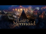 The Little Mermaid 2018 - Live Action Movie - FINAL TRAILER - In Theaters August 17, 2018ь