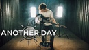 Cole Rolland - Another Day (feat. Steve Glasford)