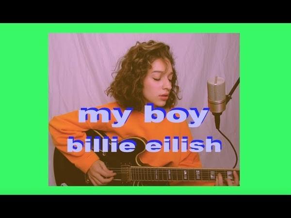 My boy by Billie Eilish (Cover) by Sara King