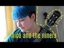 Nico and the niners - twenty one pilots (cover)