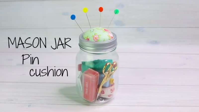 DIY Pin Cushion jar, Mason Jar Project