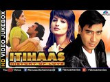 Itihaas - Bollywood Hindi Songs | Ajay Devgn, Twinkle Khanna | Video Jukebox - Romantic Hits