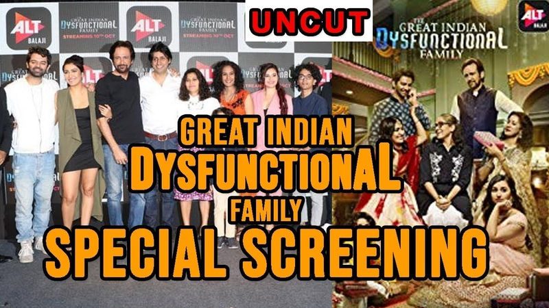 UNCUT Special Screening of 'The Great Indian Dysfunctional Family' | ALTBalaji web series | Kay Kay