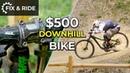 ДХ Байк за 500$ Seth's Bike Hacks на русском