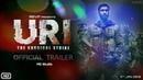 URI The Surgical Strike Official Trailer Vicky Kaushal Yami Gautam RSVP Movie MD Studio