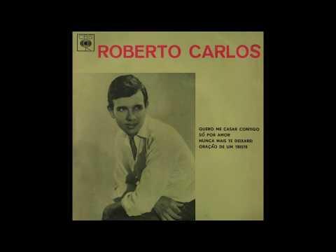 Quero Me Casar Contigo - Roberto Carlos (Compacto Duplo 1964) CBS