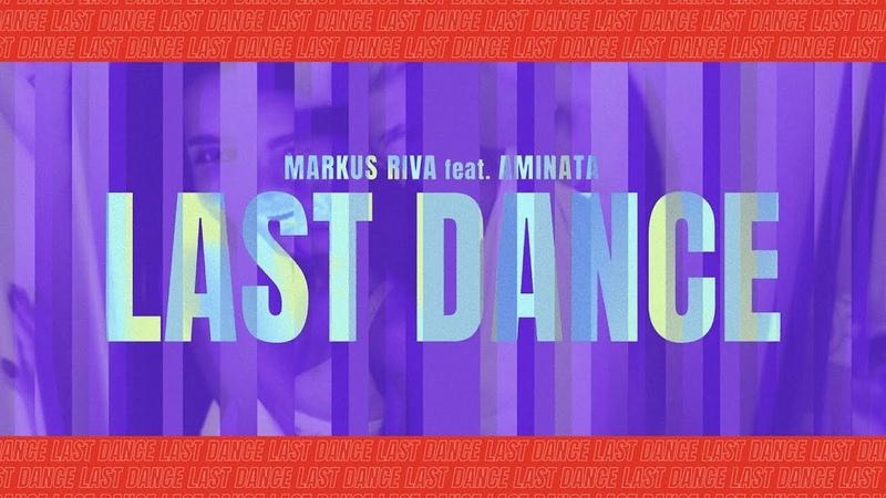Markus Riva x Aminata - Last Dance (lyric video)