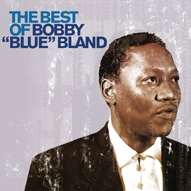 "Bobby ""Blue"" Bland альбом The Best of Bobby 'Blue' Bland"