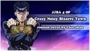 JJBA 4 RUS OP - Crazy Noisy Bizarre Town ~EDM ARRANGE VER.~【Cleo-chan】