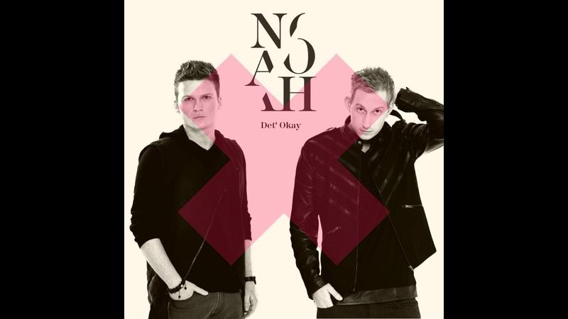 Noah - Det' Okay (Iwan Lovynsky Remix)