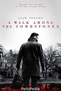 Caminando entre las tumbas<br><span class='font12 dBlock'><i>(A Walk Among the Tombstones)</i></span>