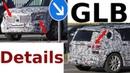 Mercedes Erlkönig GLB prototype shows more details - zeigt mehr Details GLB 2019 - 4K SPY VIDEO