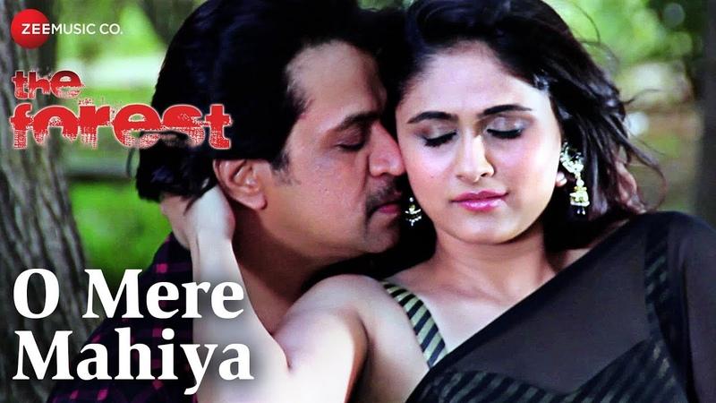 O Mere Mahiya | The Forest | Arjun Sarja Biyanka | Mohammad Salamat Sunidhi Chauhan