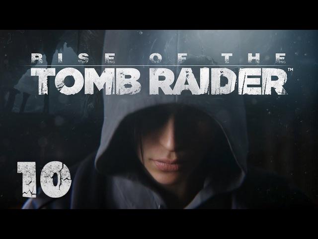 Rise of the Tomb Raider - Прохождение игры на русском [10] XBox One