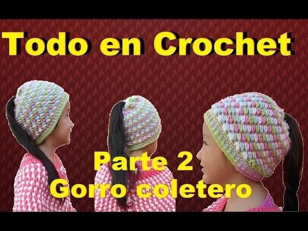 Gorro coletero tejido a crochet, fácil y rápido parte 2 de 2