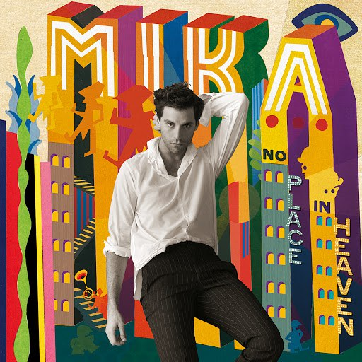 Mika альбом No Place In Heaven