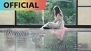 王艷薇 Evangeline 夢見 Dreams |Official MV