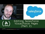 Editing Salesforce Visualforce Pages (Part 2) - Live Coding with Jesse