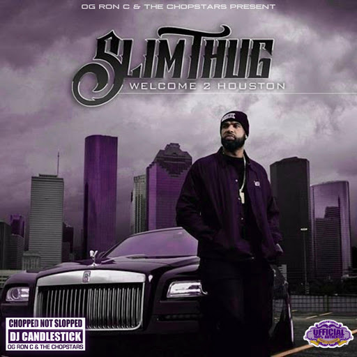 Slim Thug альбом Welcome 2 Houston (ChopNotSlop Remix)