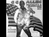 GG Allin &amp The Murder Junkies - Terror in America