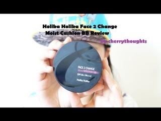 Holika Holika Face 2 Change Moist BB Cushion Review