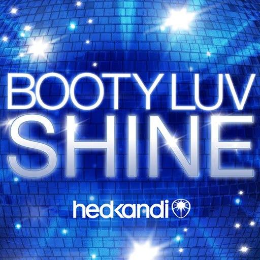 Booty Luv альбом Shine (Remixes)