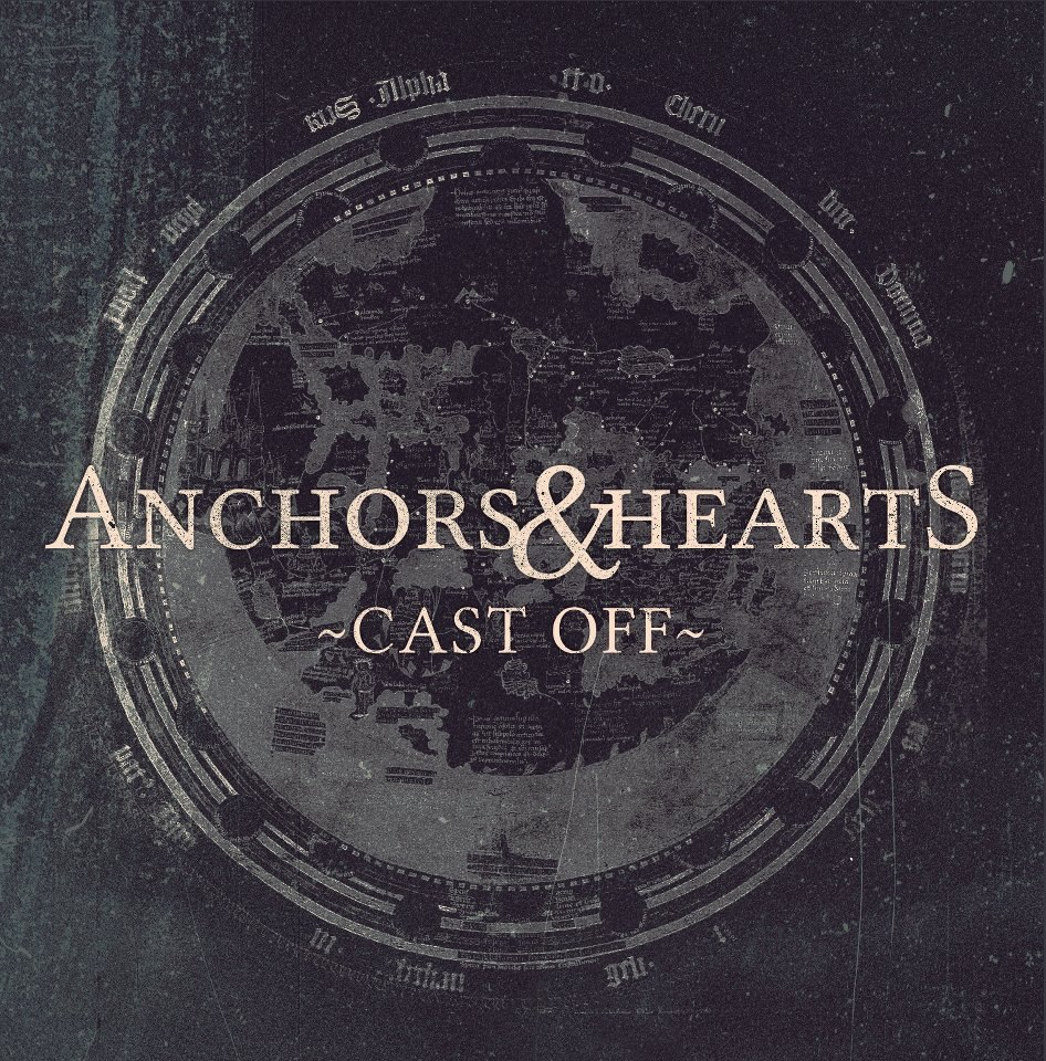 Anchors & Hearts - Cast Off [EP] (2012)