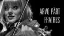 Arvo Pärt - Fratres for Violin and Piano. Nebel and McKiggan