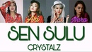 Crystalz - Sen sulu [текст песни /lyrics]