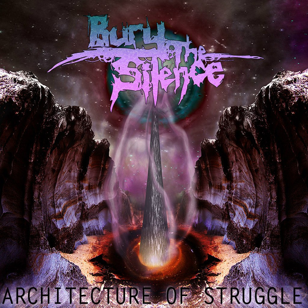 Bury The Silence - The Architecture of Struggle [EP] (2012)
