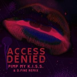 Access Denied альбом Pimp my K.I.S.S.
