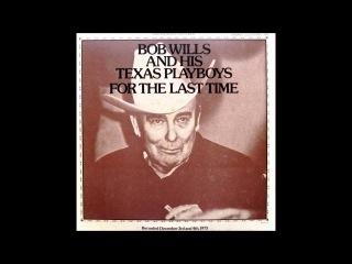 BOB WILLS  -FADED LOVE