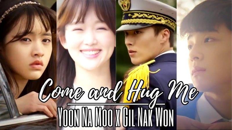[FMV] 이리와 안아줘 Come and Hug Me - Yoon Na Moo x Gil Nak Won