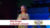 Rita Braga - A Quantic Dream