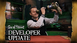 Official Sea of Thieves Developer Update: September 6th 2018