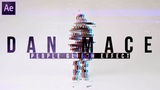 DAN MACE Humankind GLITCH Tutorial HUMANKIND (see the world in 4 minutes) After Effects