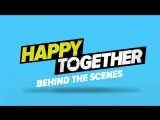 The cast of HappyTogether takes us behind the scenes