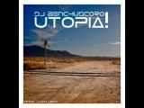 DJ Benchuscoro - Utopia! (Extended Mix)