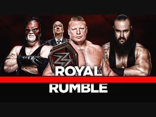 Brock Lesnar Vs Braun Strowman Vs Kane - Royal Rumble 2018