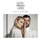 Glasperlenspiel альбом Licht & Schatten