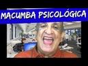 Carlucho e a Macumba Psicológica