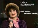 Laďka Kozderková - Píseň o smrti neviného blázna