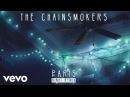The Chainsmokers - Paris (VINAI Remix Audio)