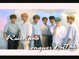 Russians conquer BTS ' Introduction Film - Who Are You'