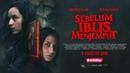 Official Trailer SEBELUM IBLIS MENJEMPUT (2018) Chelsea Islan Pevita Pearce