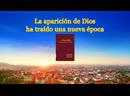 La Palabra de Dios   La aparición de Dios ha traído una nueva época